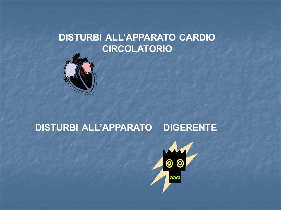 DISTURBI ALL'APPARATO CARDIO CIRCOLATORIO