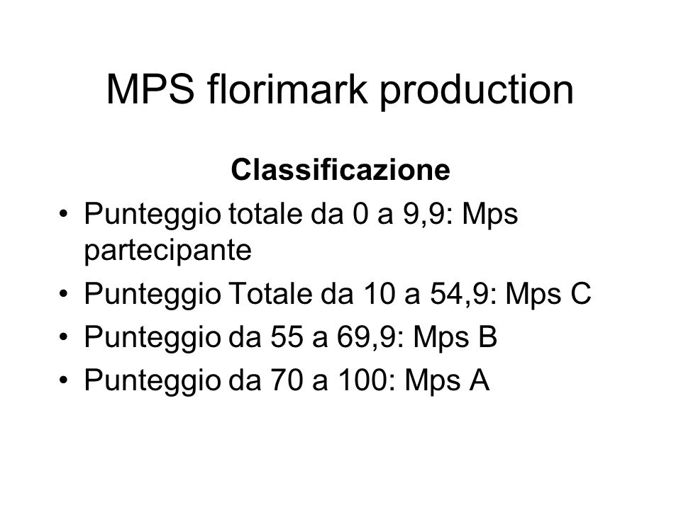 MPS florimark production
