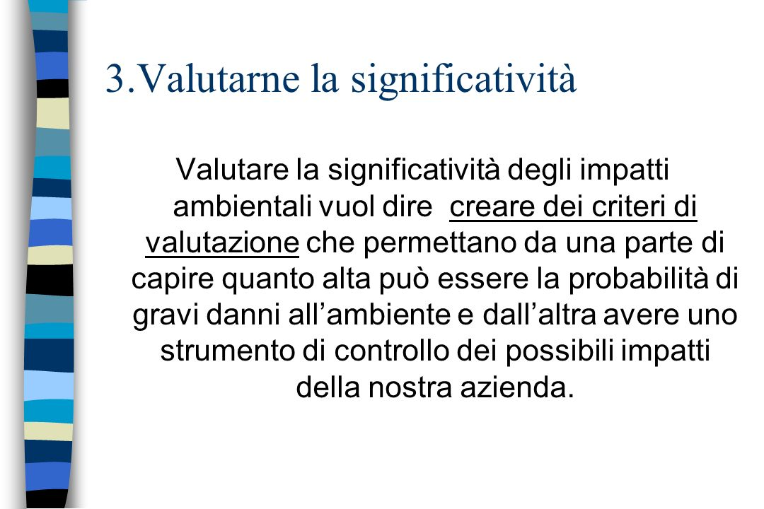 3.Valutarne la significatività
