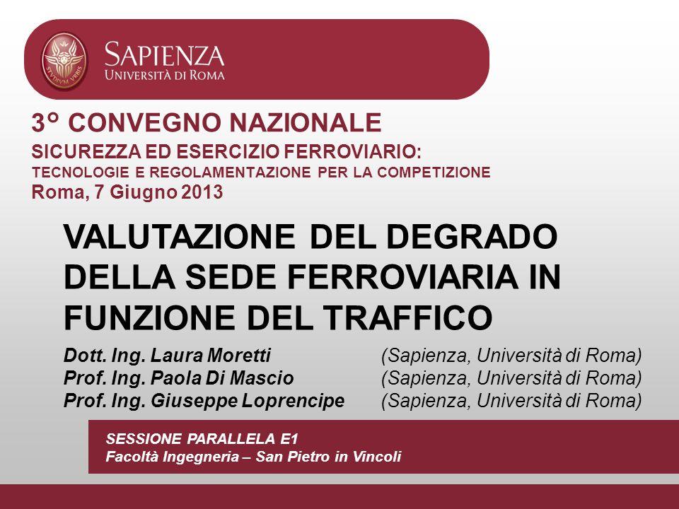 3° CONVEGNO NAZIONALE SICUREZZA ED ESERCIZIO FERROVIARIO: TECNOLOGIE E REGOLAMENTAZIONE PER LA COMPETIZIONE Roma, 7 Giugno 2013