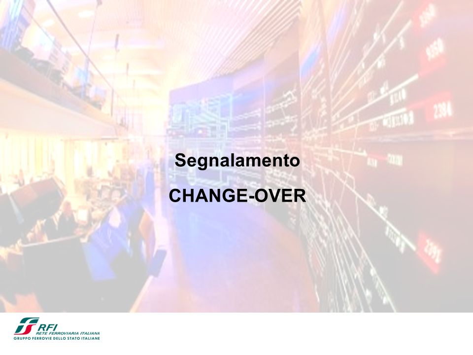 Segnalamento CHANGE-OVER