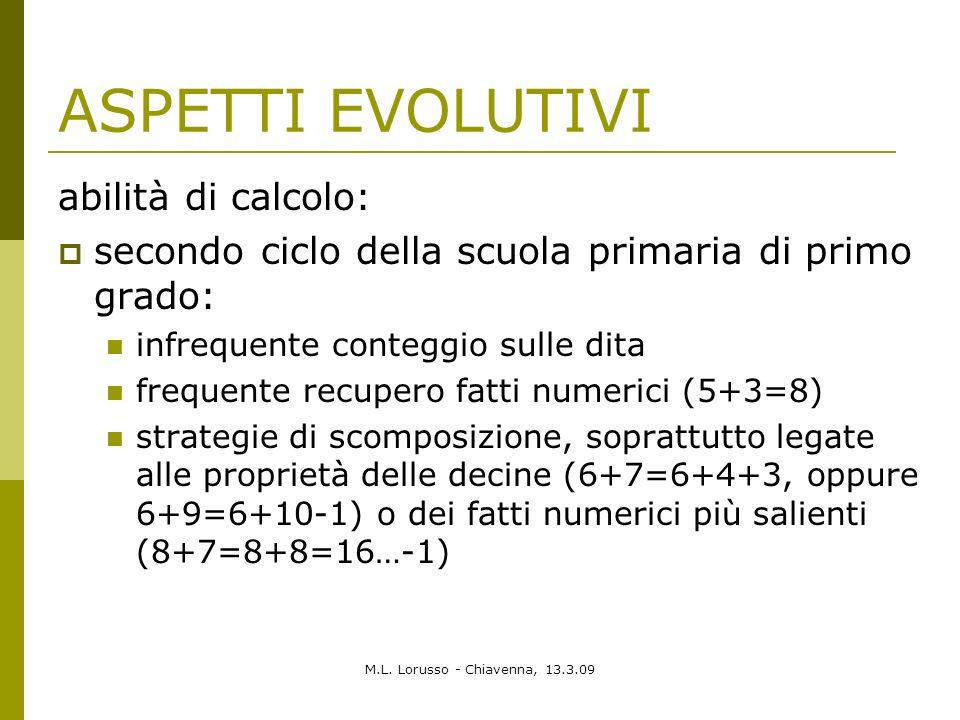 ASPETTI EVOLUTIVI abilità di calcolo: