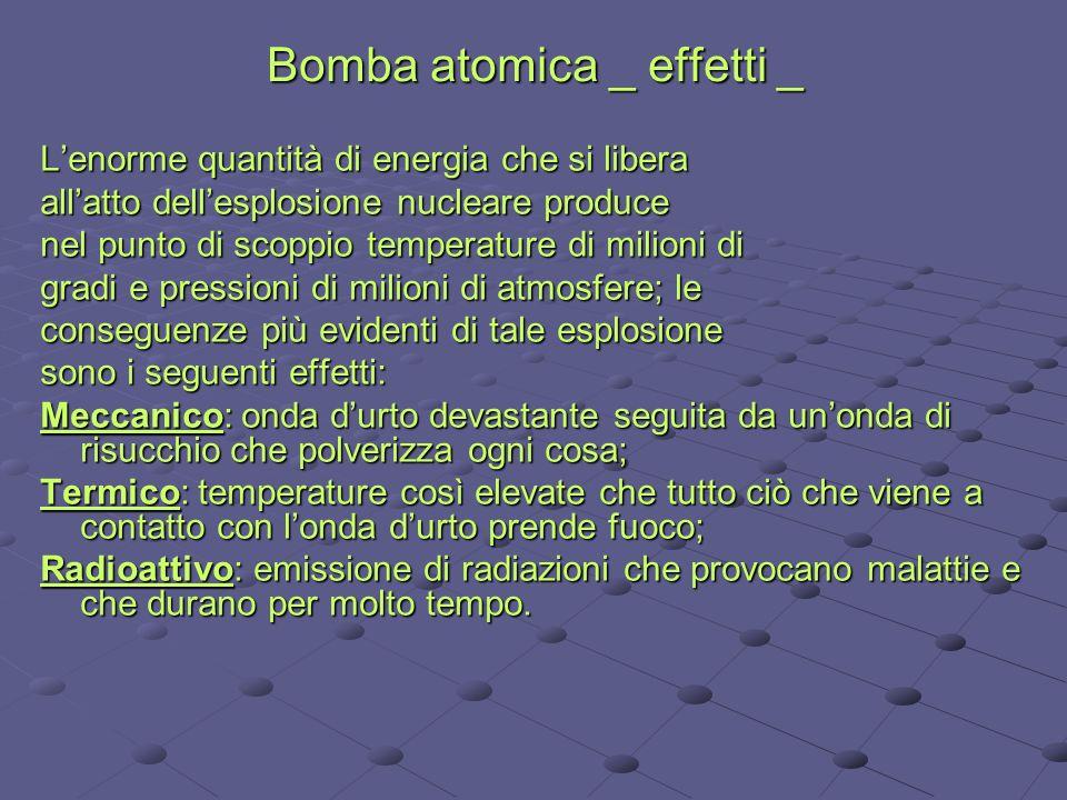 Bomba atomica _ effetti _