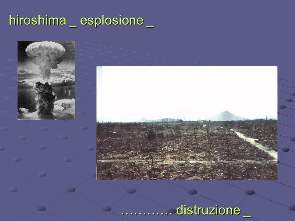 hiroshima _ esplosione _