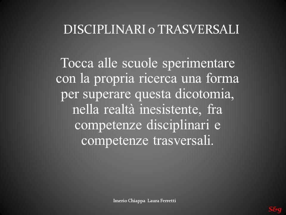 DISCIPLINARI o TRASVERSALI