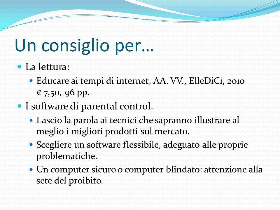Un consiglio per… La lettura: I software di parental control.