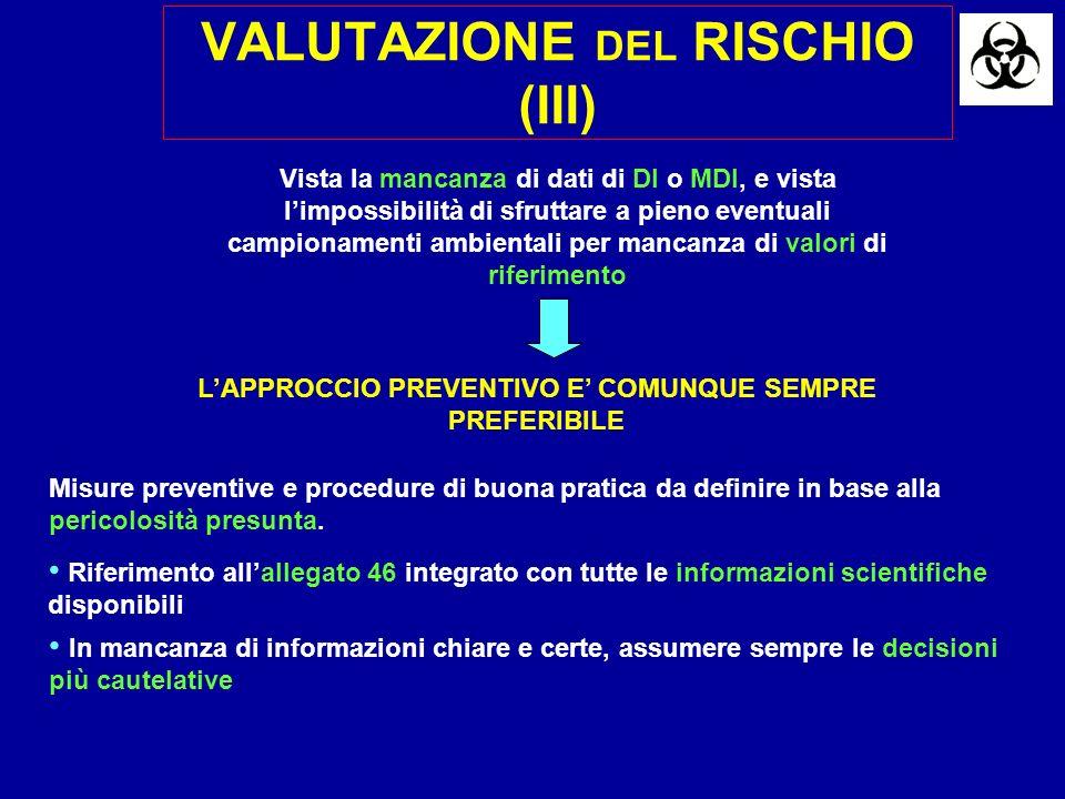 VALUTAZIONE DEL RISCHIO (III)