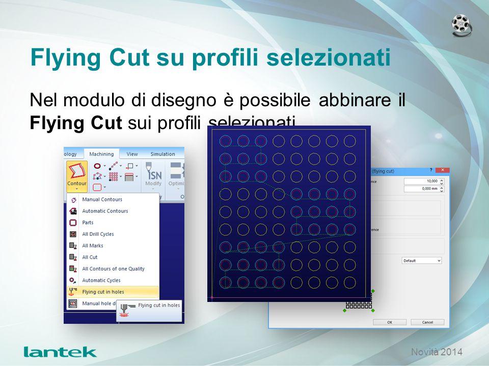 Flying Cut su profili selezionati