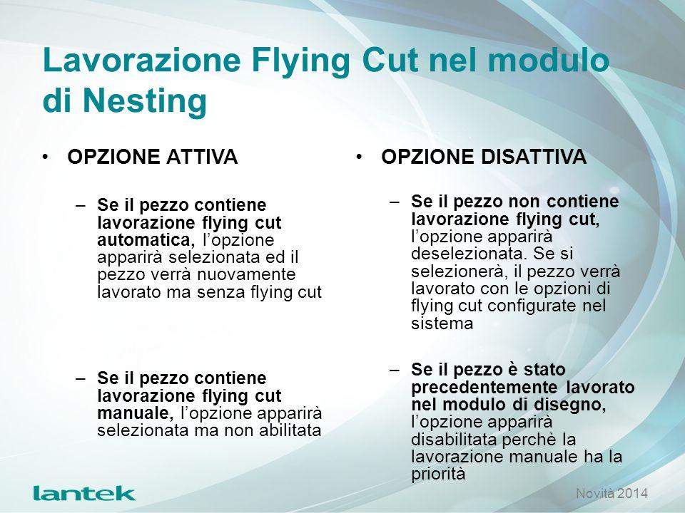 Lavorazione Flying Cut nel modulo di Nesting