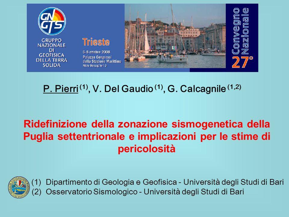 P. Pierri (1), V. Del Gaudio (1), G. Calcagnile (1,2)