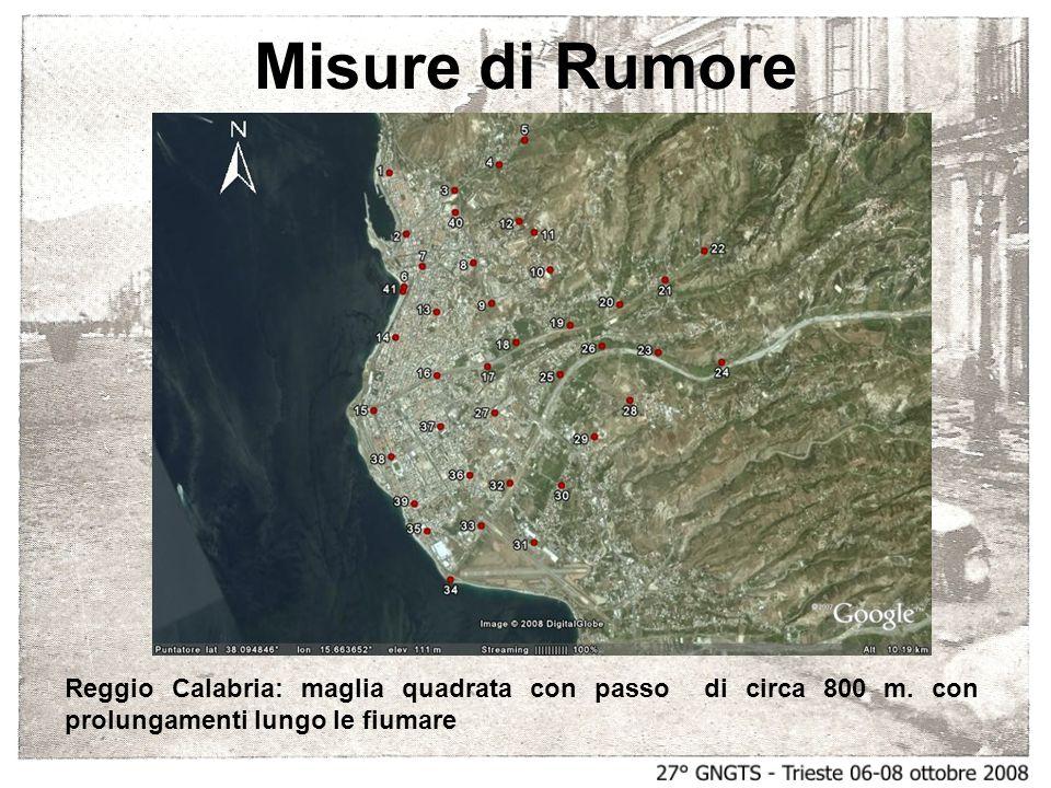 Misure di Rumore Reggio Calabria: maglia quadrata con passo di circa 800 m.