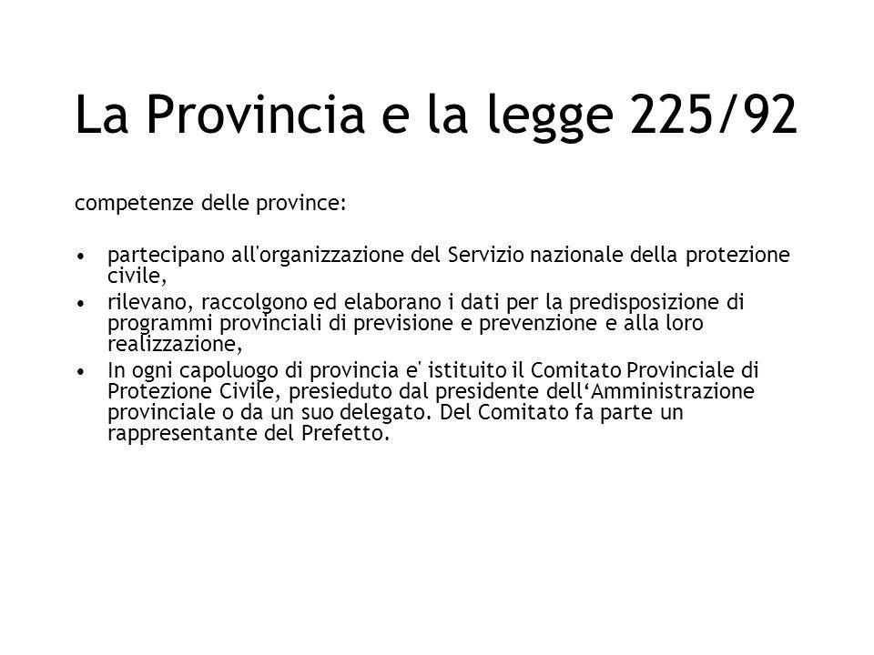 La Provincia e la legge 225/92