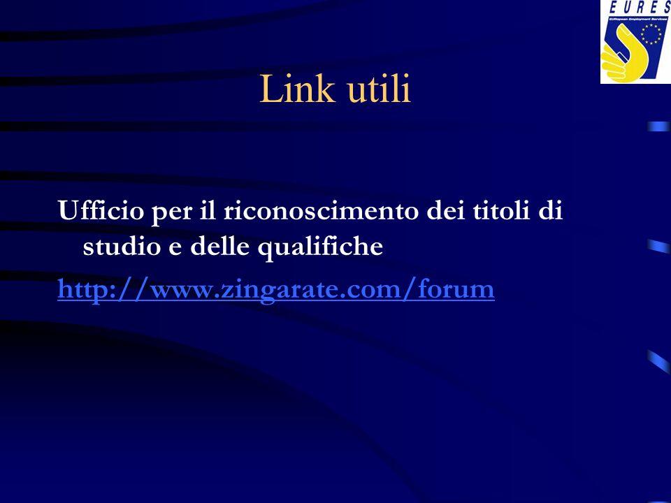Link utili Ufficio per il riconoscimento dei titoli di studio e delle qualifiche.