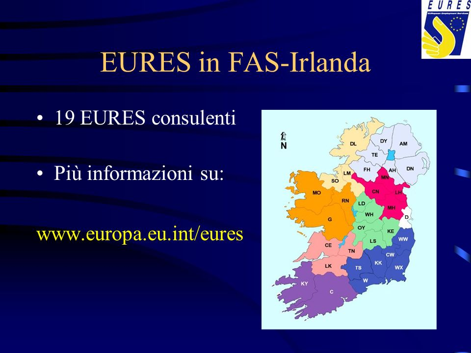 EURES in FAS-Irlanda 19 EURES consulenti Più informazioni su: