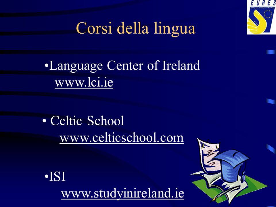 Corsi della lingua Language Center of Ireland www.lci.ie Celtic School