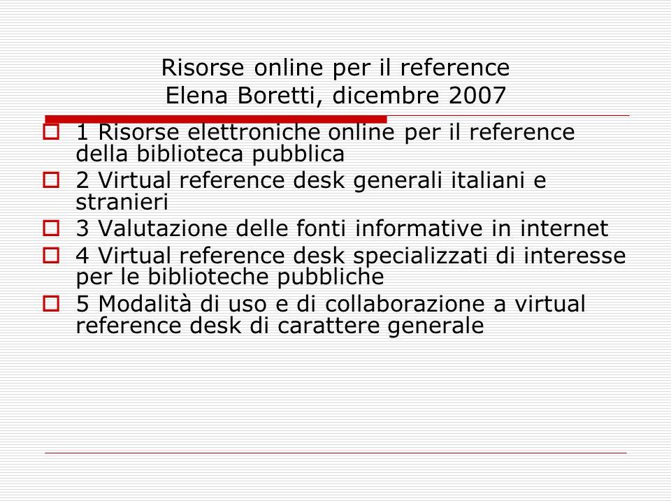 Risorse online per il reference Elena Boretti, dicembre 2007