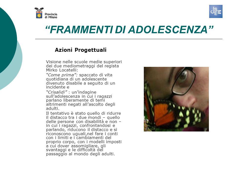 FRAMMENTI DI ADOLESCENZA