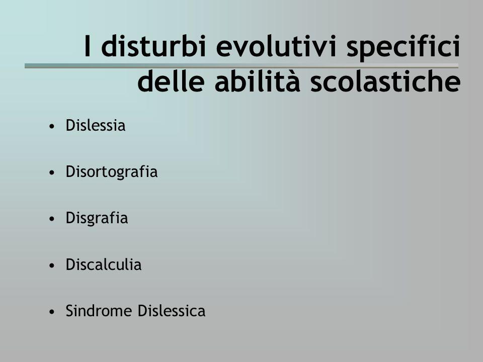 I disturbi evolutivi specifici delle abilità scolastiche
