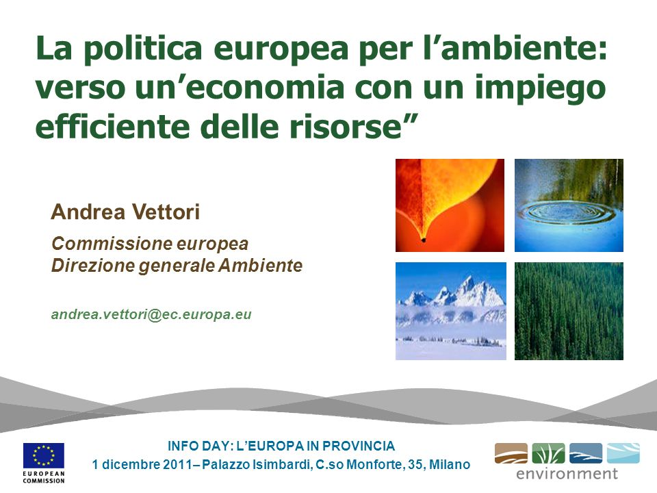 La politica europea per l'ambiente: verso un'economia con un impiego efficiente delle risorse
