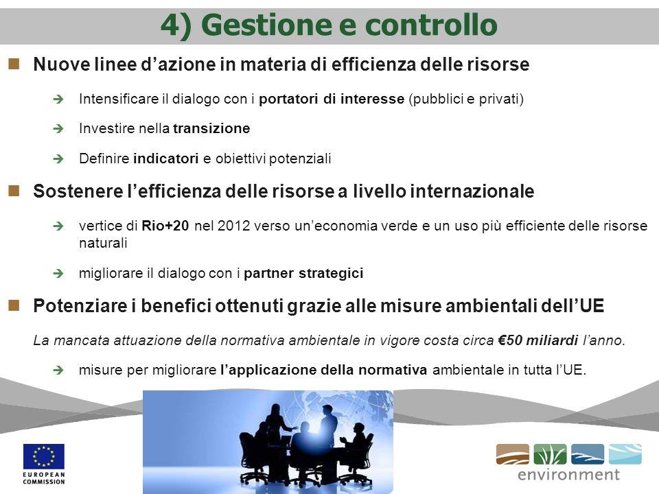 4) Gestione e controllo Nuove linee d'azione in materia di efficienza delle risorse.