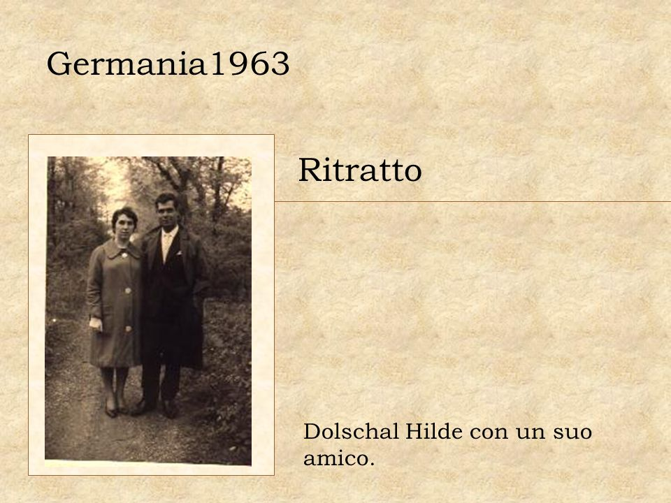 Germania1963 Ritratto Dolschal Hilde con un suo amico.