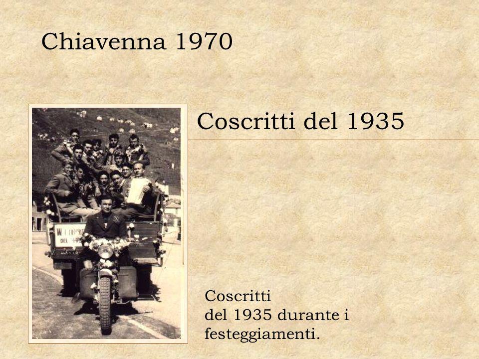 Chiavenna 1970 Coscritti del 1935 Coscritti del 1935 durante i