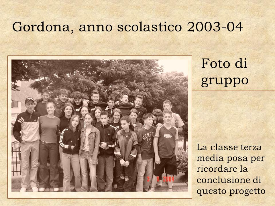 Gordona, anno scolastico 2003-04