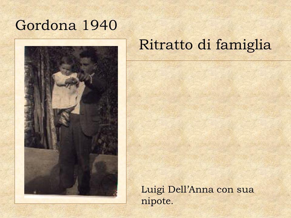 Gordona 1940 Ritratto di famiglia Luigi Dell'Anna con sua nipote.