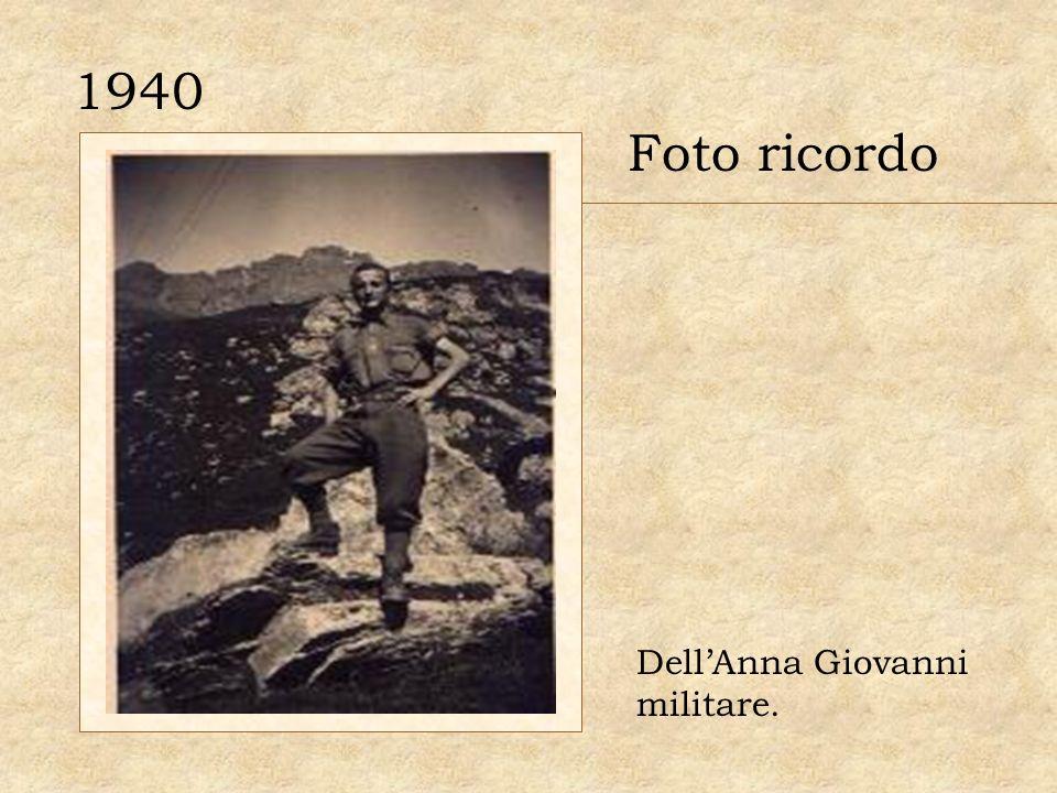 1940 Foto ricordo Dell'Anna Giovanni militare.