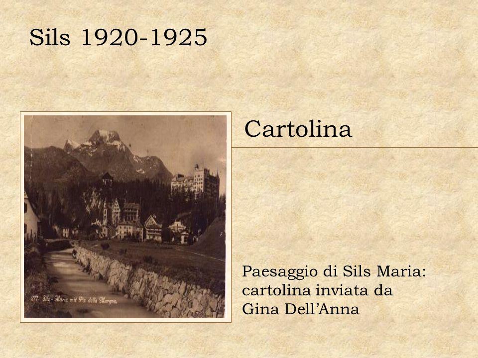 Sils 1920-1925 Cartolina Paesaggio di Sils Maria: cartolina inviata da