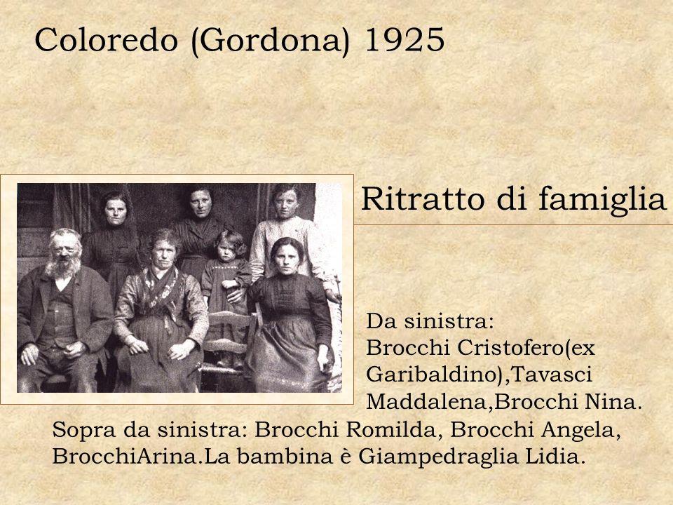 Coloredo (Gordona) 1925 Ritratto di famiglia Da sinistra: