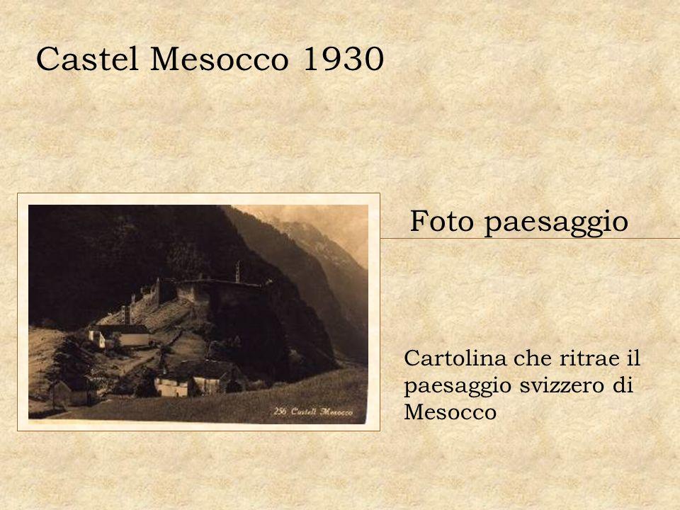 Castel Mesocco 1930 Foto paesaggio