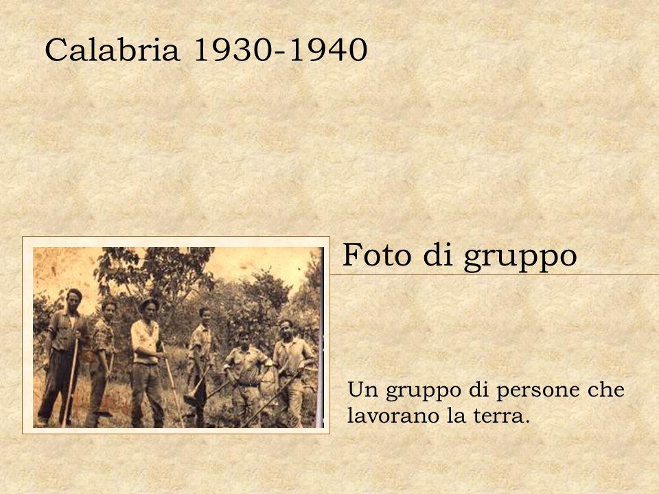 Calabria 1930-1940 Foto di gruppo Un gruppo di persone che