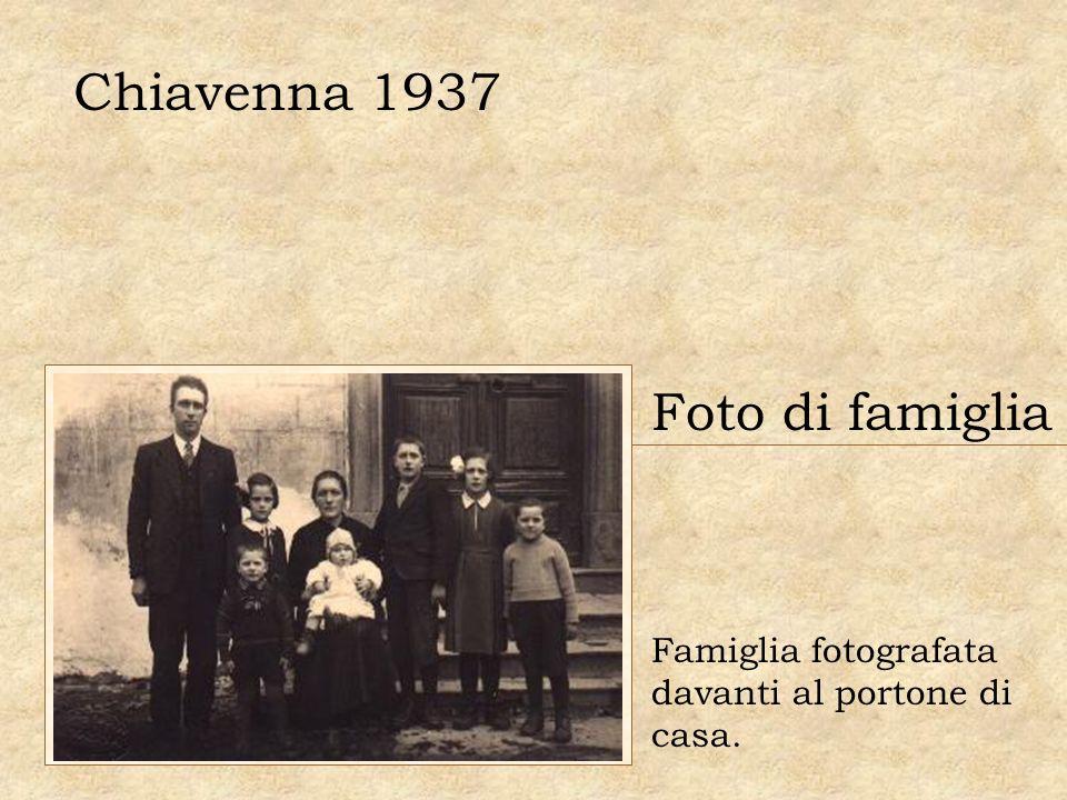 Chiavenna 1937 Foto di famiglia