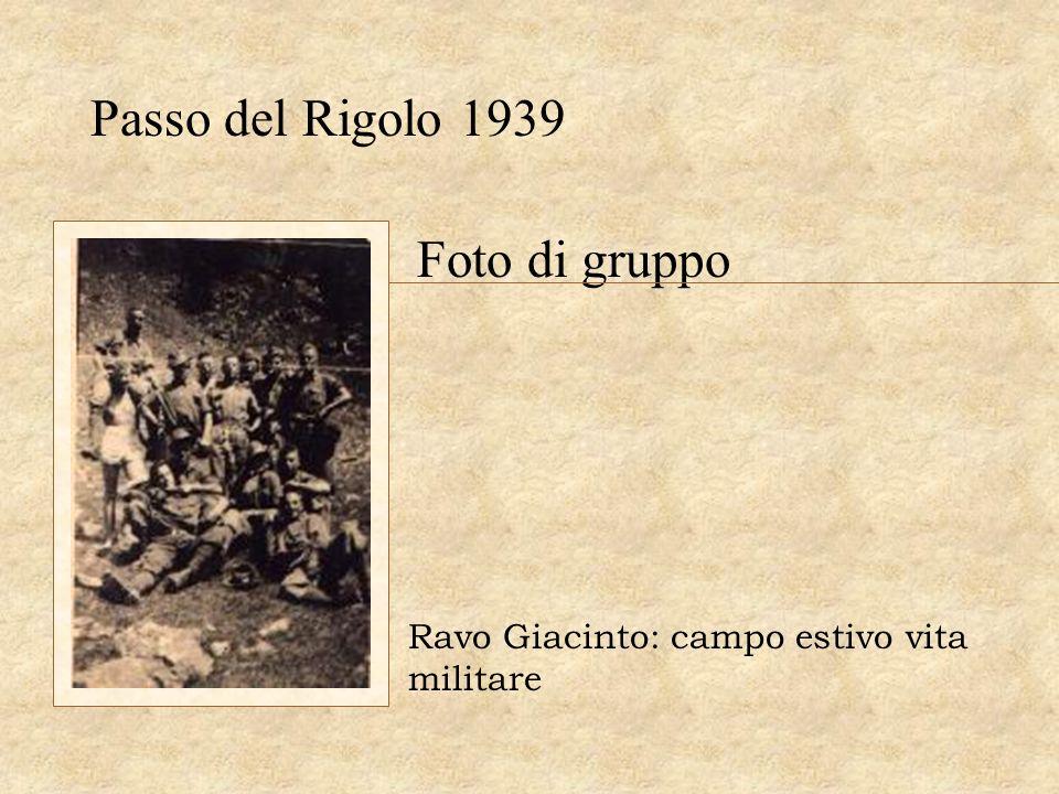 Passo del Rigolo 1939 Foto di gruppo