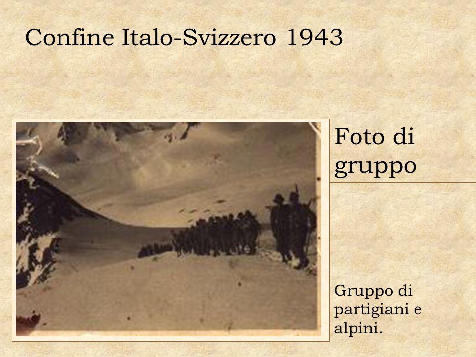 Confine Italo-Svizzero 1943