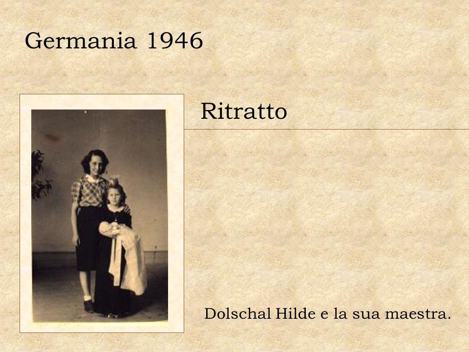 Germania 1946 Ritratto Dolschal Hilde e la sua maestra.
