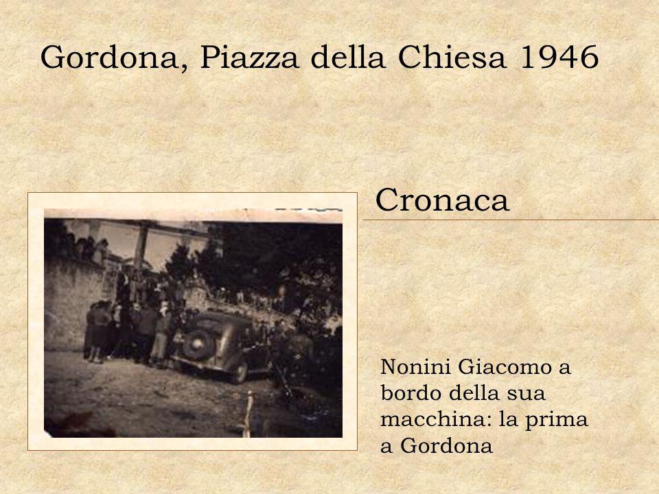 Gordona, Piazza della Chiesa 1946