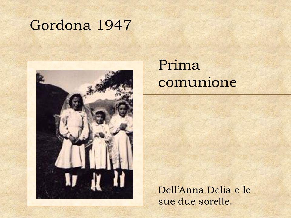 Gordona 1947 Prima comunione Dell'Anna Delia e le sue due sorelle.