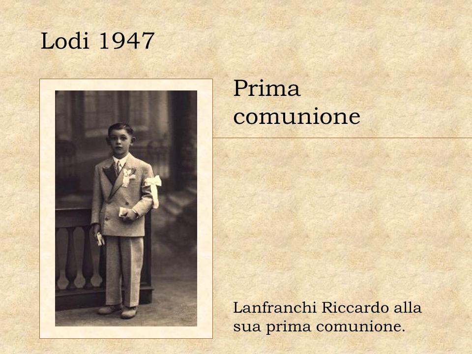Lodi 1947 Prima comunione Lanfranchi Riccardo alla sua prima comunione.