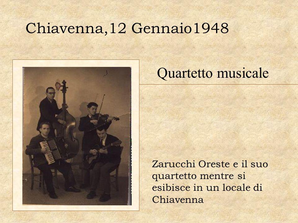 Chiavenna,12 Gennaio1948 Quartetto musicale