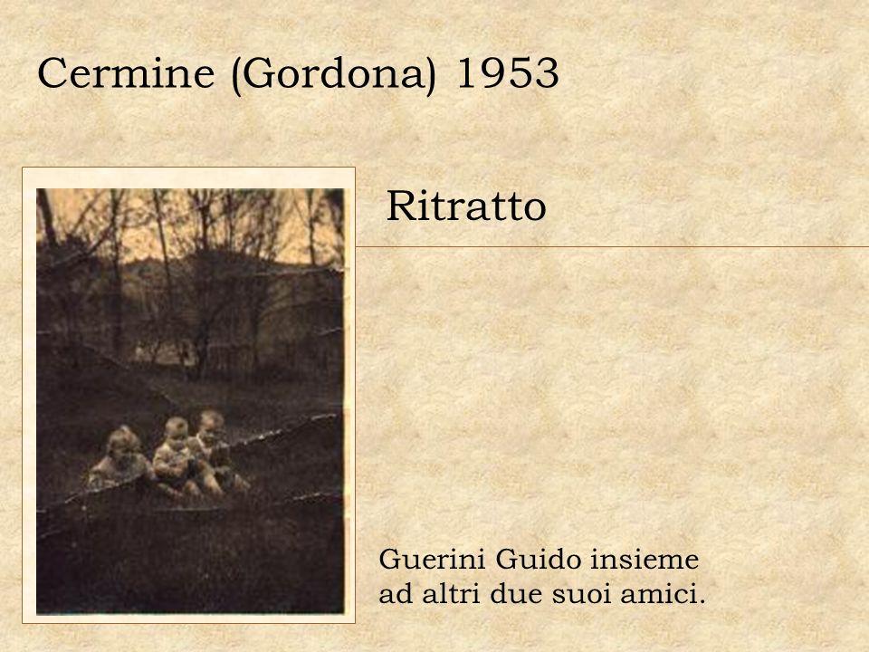 Cermine (Gordona) 1953 Ritratto Guerini Guido insieme