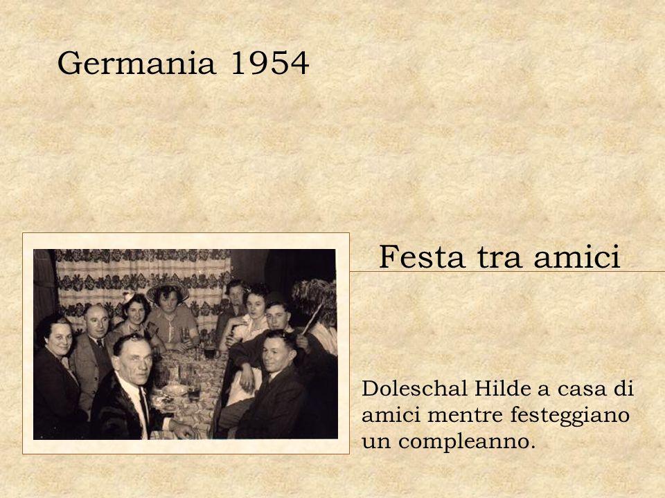 Germania 1954 Festa tra amici