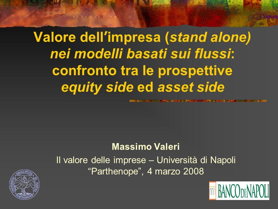 Valore dell'impresa (stand alone) nei modelli basati sui flussi: confronto tra le prospettive equity side ed asset side
