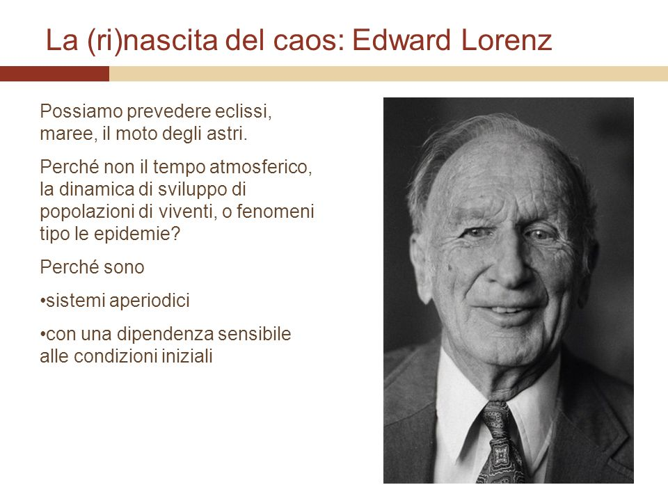 La (ri)nascita del caos: Edward Lorenz