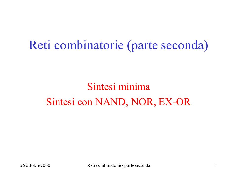 Reti combinatorie (parte seconda)