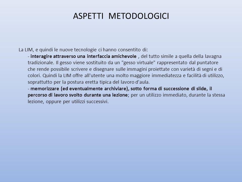 ASPETTI METODOLOGICI
