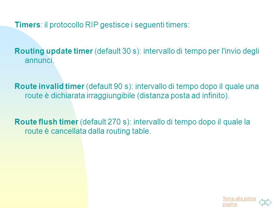 Timers: il protocollo RIP gestisce i seguenti timers: