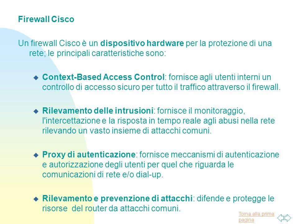 Firewall Cisco Un firewall Cisco è un dispositivo hardware per la protezione di una rete; le principali caratteristiche sono: