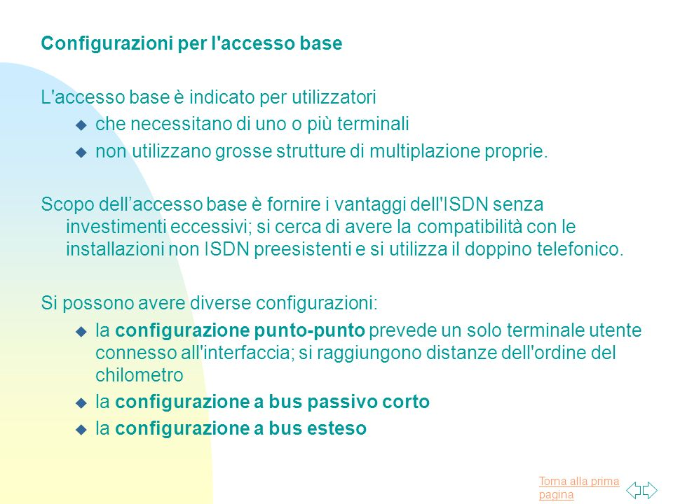 Configurazioni per l accesso base